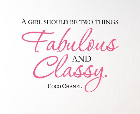 "COCO CHANEL Quote ""A girl should be two things Fabulous and Classy"" Wall Art Vinyl Lettering Inspirational"