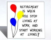 Retirement Gift about Retiring - magnet - humorous quote, retire, Primary color balloons