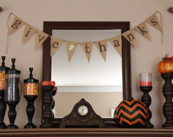 GIVE THANKS burlap banner - Fall sign - Thanksgiving Burlap banner - Autumn banner