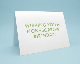 Funny Birthday Card & Envelope. 5x7 letterpress style. Cute Engrish Greeting Card. A non-sorrow birthday