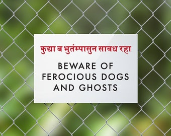 Funny Indian Sign Fail. Ferocious Dogs and Ghosts