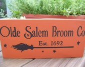 Olde Salem Broom Co. Primitive Wooden Sign For Halloween
