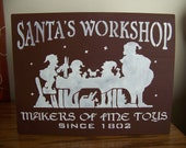 Santa's Workshop Prim Woodcraft Stencilled Holiday Sign