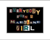 Everybody Loves a Maryland Girl