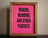 """Néon rose 8 x 10"""" sérigraphie « Making, marquage et autres activités »"""