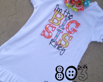 I'm the Big Sis Custom Boutique Shirt