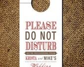 """Door Hanger """"Do Not Disturb"""" - Custom Event Door Knob Hanger - Wedding, Event, or Party"""