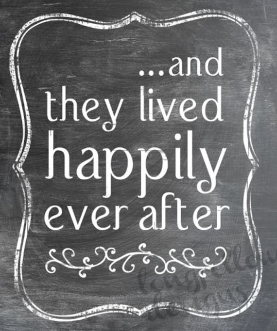 And They Lived Happily Ever After - Fairy Tale Ending - Chalkboard Look Print - Makes A Wonderful Wedding Gift