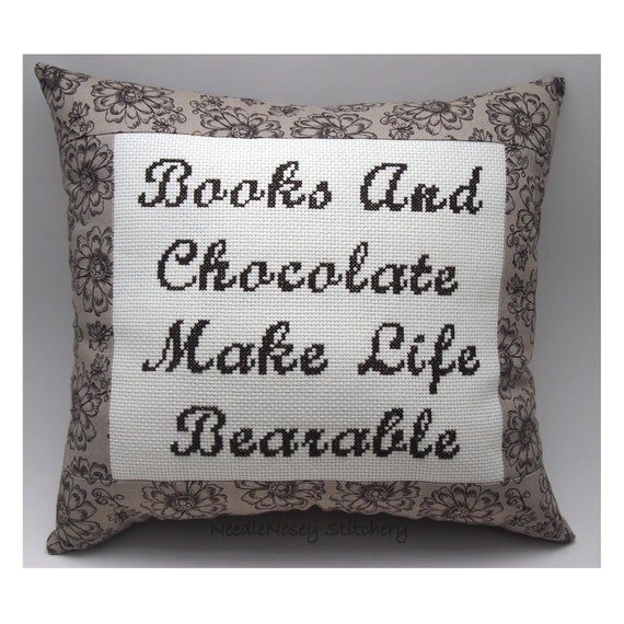 Funny Cross Stitch Pillow, Funny Quote, Brown Pillow, Books and Chocolate Quote