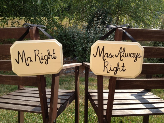 Mr. Right Mrs. Always Right Wooden Wedding Signs