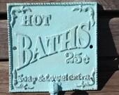 PICK YOUR COLOR  Cast Iron Bathroom Hook / Sign / Wall Hook Aquamarine