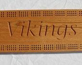 Minnesota Viking Cribbage Board made from Oak