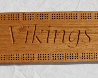 Minnesota Viking Cribbage Board made from Oak