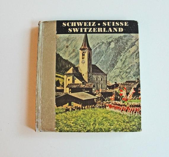 Vintage 50s Switzerland Photos Souvenir Book - Die Schweiz La Suisse Switzerland - Mid Century Photographs - Supplies
