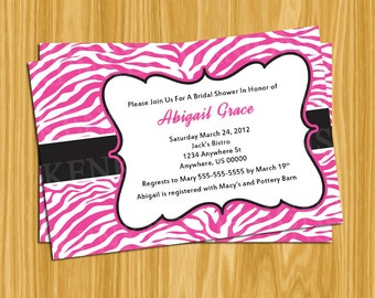 DIY Printable 4x6 BridalShower-Bachelorette-Baby Shower Invitation-Pink zebra print
