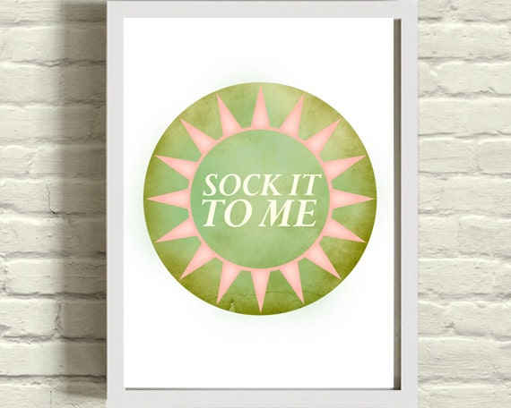 unique valentines gift / sock it to me / modern wall art / lyric / peridot / typography circle / inspirational chartreuse and pink