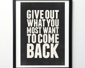 """Inspirational Quote Print """"Give Out What You Most Want To Come Back"""" Typography Print, Quote Posters, Motivational Poster, Digital Quotes"""