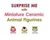Miniature Ceramic Animal Figure, SURPRISE ME, elephant, bird, fish, bunny, kitten, chicken, duck, cow, owl, panda, snake, frog, squirrel