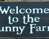 Primitive Rustic Western Welcome to the Funny Farm Wood Sign/Shelf Sitter Home Decor