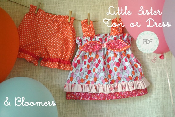 Little Sister Top or Dress and Bloomers  -  Baby Toddler Girls Beginner Easy PDF Dress Pattern Sizes 0-3, 3-6, 6-12, 18 months, 2, 3, 4, 5