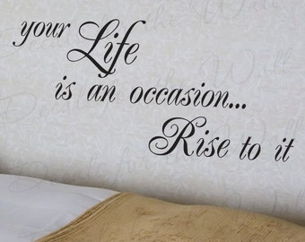 Your Life Occasion Rise It Inspirational Motivational Kid Quote Decal Decoration Large Wall Lettering Sticker Decorative Vinyl Decor J51