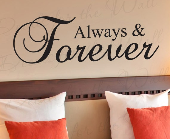 Always and Forever Love Bedroom Family Marriage Vinyl Large Wall Decal Lettering Decoration Quote Decor Saying Sticker Art Mural L29