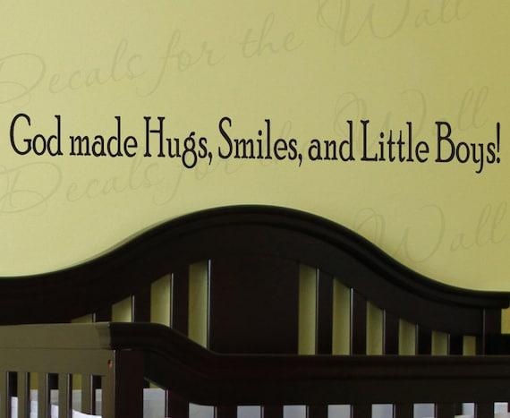 God Made Hugs Smiles And Little Boys Boy Room Kid Baby Nursery