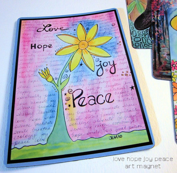 "Art Magnet Love Hope Joy Peace Flower 3.5"" x 5"""