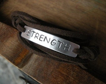 STRENGTH Stamped Bracelet, Brown Faux Suede Cord  Wrap Bracelet, encouragement, courage, Be strong, gift for a friend