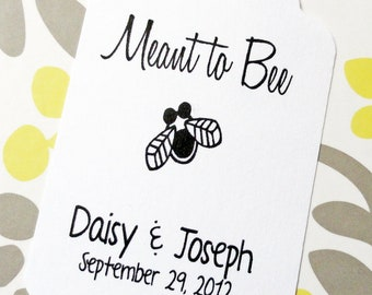 Custom Meant To Bee Wedding Favor Tags - White Cardstock