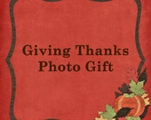 Thankful -  Special Thanksgiving Photo