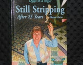Quilt in a Day Hard Cover By Eleanor Burns Book Still Stripping after 25 Years