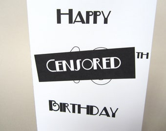 "Funny Birthday Card- ""Censored Age"""