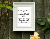 """A4 Retro Quote Prints for Adults - """"To Understand All"""""""