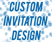 Custom Designed Printable Invitations