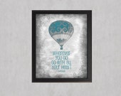 Blue - Go With All Your Heart - photographic print - Hot Air Balloon Texture Distressed Decor Teen Girl Room Wall Art Inspirational Quote