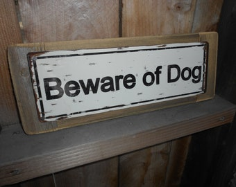 Recycled wood framed metal street sign-beware of dog