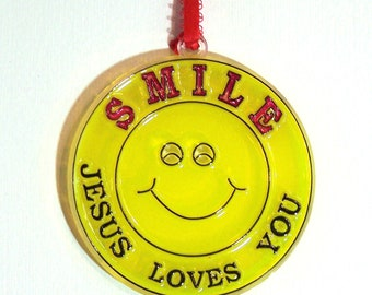 ORNAMENT - Smile Jesus Loves You - Acrylic - Yellow  Red -  Handpainted Home Decor