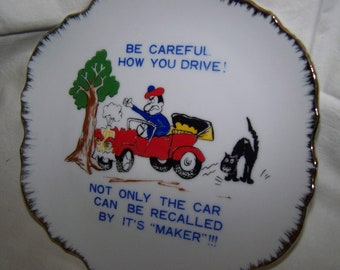 Be Careful How You Drive Decorative Plate