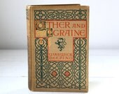antique first edition. Uther and Igraine. Warwick Deeping, 1903. King Arthur / Arthurian / Camelot. Art Nouveau illustrations.