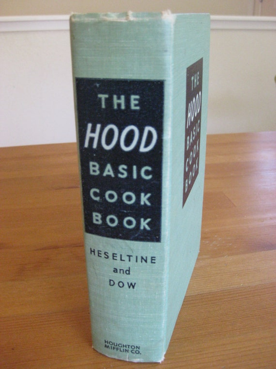1940 Cook Book, Vintage Book, The Hood Basic Cook Book