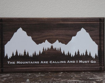 The Mountains Are Calling and I Must Go.Rustic Plaque sign Handcmade Dark Stain Wood  vinyl  -Skiers runners outdoor Wilderness  Sign 22x11