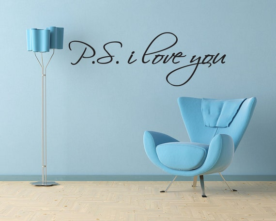 PS I Love You Vinyl Wall Decal Art Decor Inspirational Love Quote Sticker Gift Idea (95)