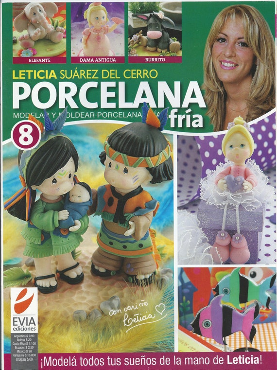 Cold Porcelain magazine 8 (2011)  by Leticia Suarez del Cerro (Spanish) Projects Step by Step - Porcelana fria - Biscuit - Clay