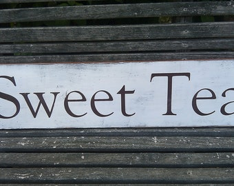 SWEET TEA  Handpainted Shabby Distressed Wood Sign