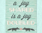A Joy Shared 8x10 Printable Print