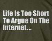Funny internet blog blogger writer t shirt T-Shirt - Lifes to short Mens Ladies Womens Youth Kids Computer  Geek