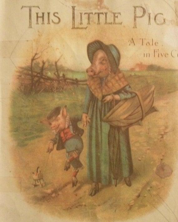 Replica of Original Edition of This Little Pig Children's Book
