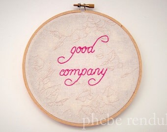 Embroidery Art - Good Company - 6""