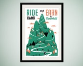 Ride Hard and Earn the Downhill - limited edition silkscreen art print - inspirational poster for cyclists